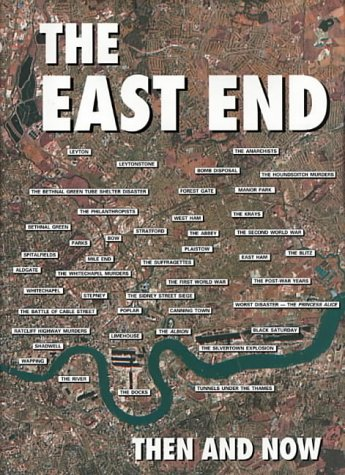9780900913990: The East End Then and Now
