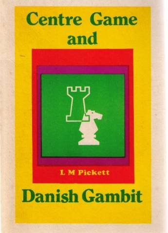 9780900928499: Centre Game and Danish Gambit