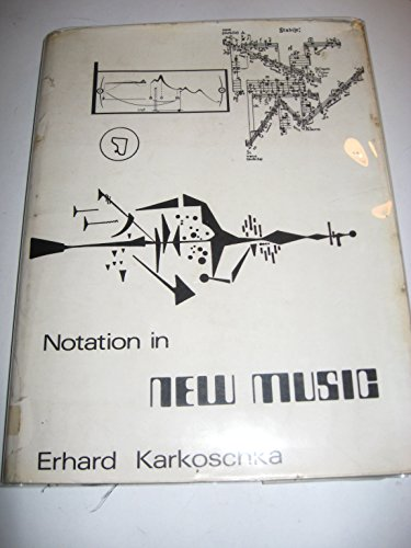 9780900938283: Notation in New Music