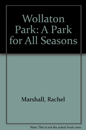 9780900943850: Wollaton Park: A Park for All Seasons
