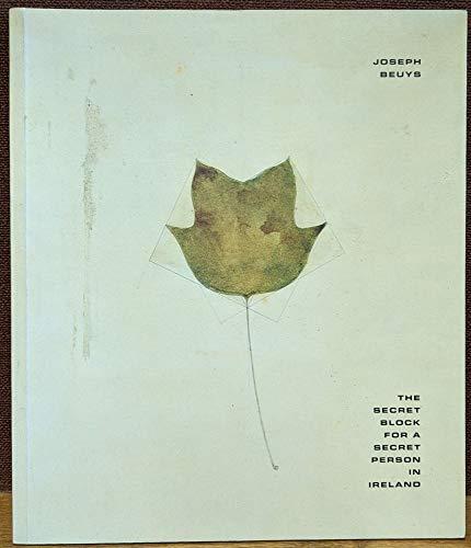 9780900946769: Joseph Beuys: A Secret Block for a Secret Person in Ireland