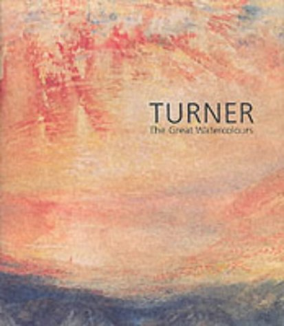 Turner: The Great Watercolours: Shanes, Eric