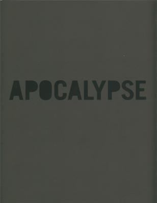 9780900946936: Apocalypse: Beauty and Horror in Contemporary Art