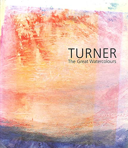 9780900946950: Turner: The great watercolours