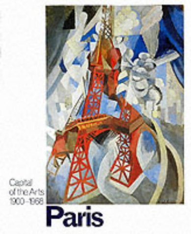 9780900946981: Paris: Capital of the Arts: 1900-1968