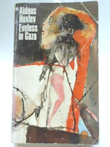 9780900948138: Eyeless in Gaza