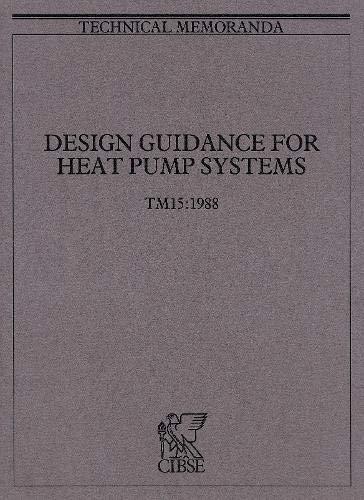 9780900953361: TM15 Design Guidance for Heat Pump Systems 1988 (Technical Memoranda)