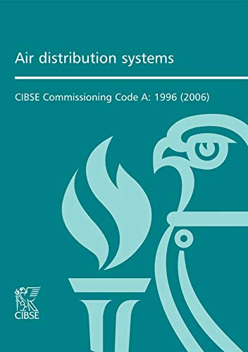 9780900953736: Commissioning Code A: Air Distribution Systems
