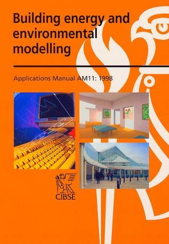 9780900953859: AM11 Building Energy and Environmental Modelling (CIBSE Applications Manuals)