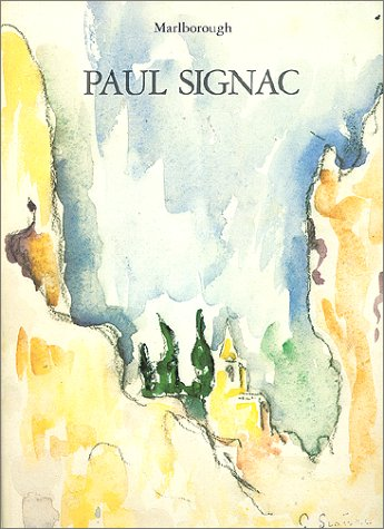 9780900955242: Paul Signac, 1863-1935: Watercolours and drawings, November-December 1986