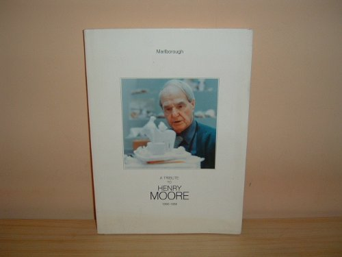 9780900955259: A tribute to Henry Moore, 1898-1986: May-June 1987