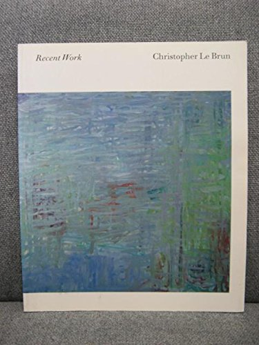 9780900955723: Christopher Le Brun - Recent Work 1998