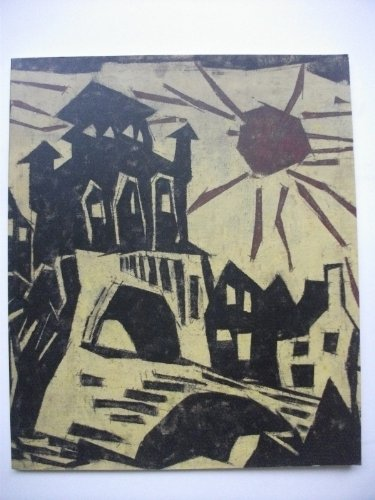 Lyonel Feininger: Drawings, Watercolours and Related Oil: Ulrich Luckhardt