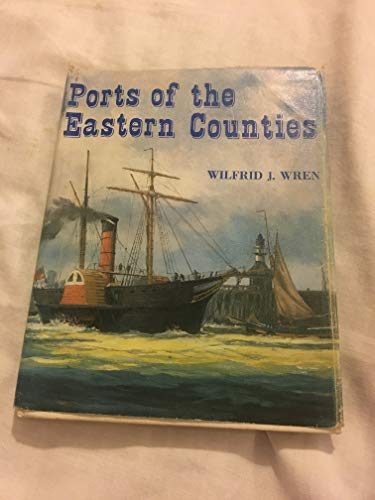 9780900963704: Ports of the Eastern Counties