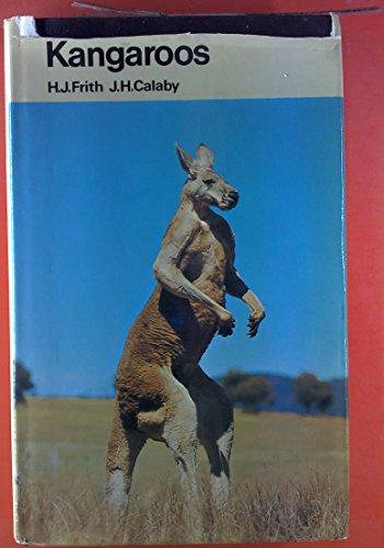 Kangaroos: Frith, H.J.; Calaby,