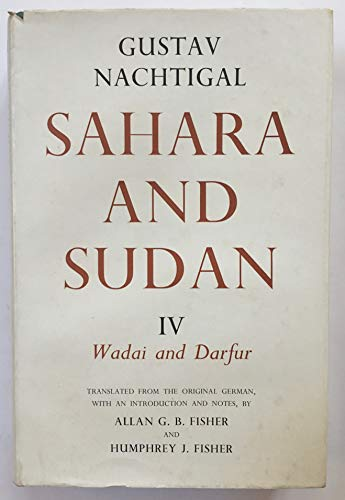 9780900966538: Sahara and Sudan: Wadai and Darfur v.4 (Vol 4)