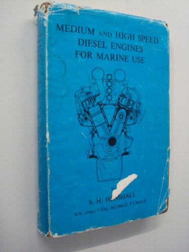 9780900976018: Medium and High Speed Diesel Engines for Marine Use
