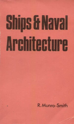 9780900976681: Ships and Naval Architecture