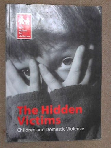 9780900984457: Hidden Victims: Children and Domestic Violence