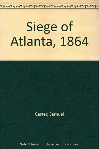 9780900997259: Siege of Atlanta, 1864