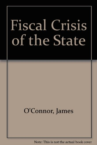 9780900997723: Fiscal Crisis of the State