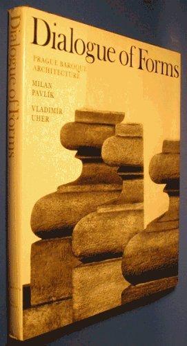 Dialogue of Forms: Uher, Vladimir;Pavlik, Milan