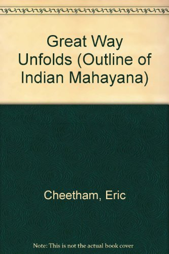 9780901032379: Great Way Unfolds (Outline of Indian Mahayana)