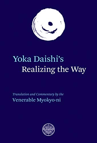 Yoka Daishi s Realizing The Way (Paperback): Yoka Daishi