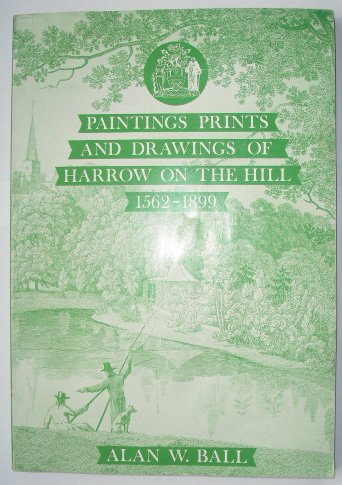 Paintings, Prints and Drawings of Harrow on the Hill, 1562-1899