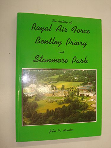 History of Royal Air Force Bentley Priory and Stanmore Park