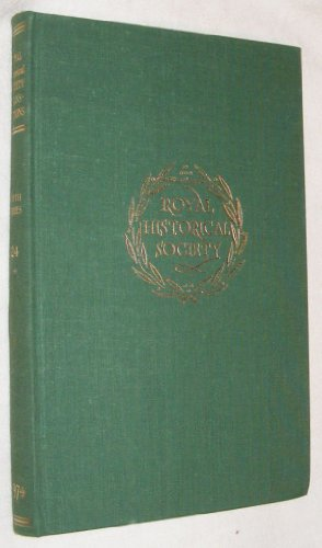 Transactions of the Royal Historical Society; Fifth Series, Volume 24