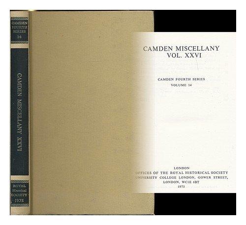 Camden Miscellany XXVI: No Single Author