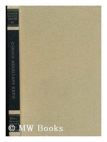 9780901050472: Camden Miscellany, Vol XXVII (Camden Fourth Series Vol 22)