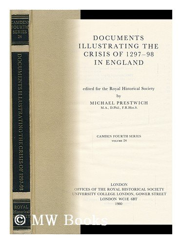 9780901050564: Documents Illustrating the Crisis of 1297-98 in England