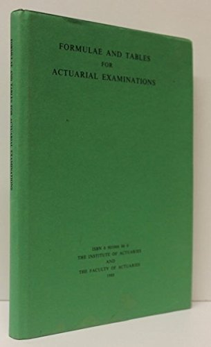 Formulae and Tables for Actuarial Examinations: Unknown