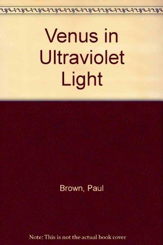 Venus in Ultraviolet Light (0901068438) by Brown, Paul