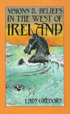 9780901072368: Visions & Beliefs in the West of Ireland