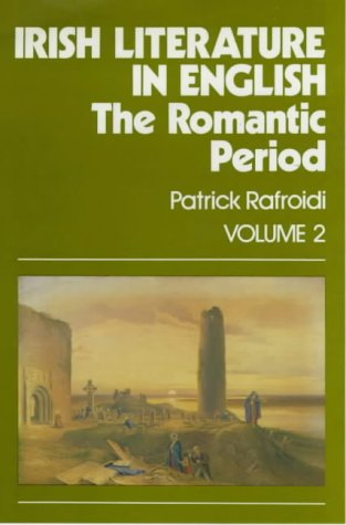 9780901072405: Irish Literature in English: The Romantic Period (English and French Edition)