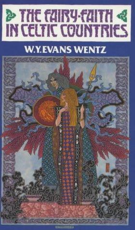9780901072511: The Fairy-Faith in Celtic Countries