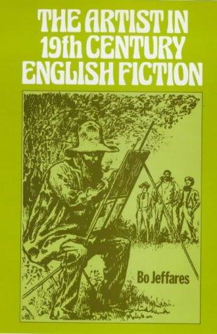 9780901072900: The Artist in Nineteenth Century English Fiction