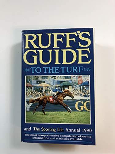 9780901091291: Ruff's Guide to the turf and