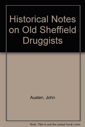 Historical Notes on Old Sheffield Druggists: Austen, John