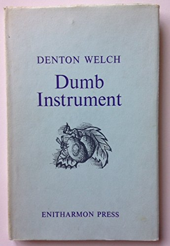 9780901111708: Dumb Instrument: Poems and Fragments