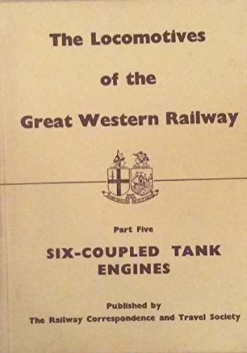 9780901115355: Locomotives of the Great Western Railway: Six-coupled Tank Engines Pt. 5