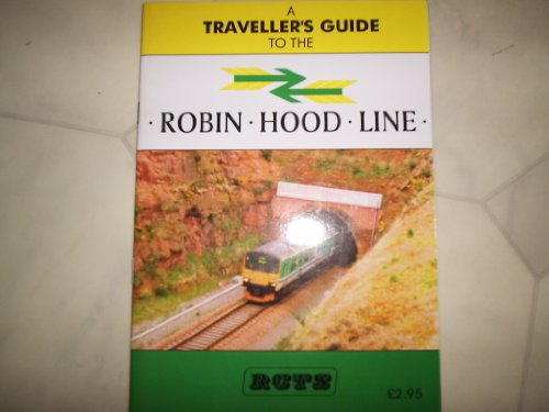 A Traveller's Guide to the Robin Hood Line
