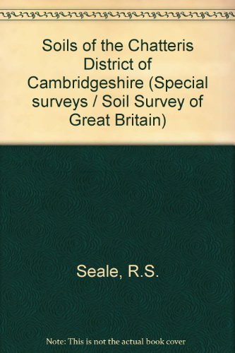 9780901128898: Soils of the Chatteris District of Cambridgeshire (Special surveys/Soil Survey of Great Britain)