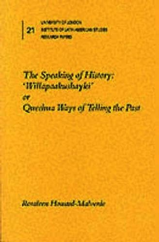 9780901145697: The Speaking of History: