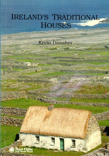 Ireland's Traditional Houses: Danaher, Kevin, And Irish Tourist Board