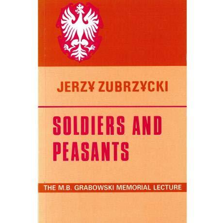 Soldiers and Peasants: The Sociology of Polish Migration: JERZY ZUBRZYCKI