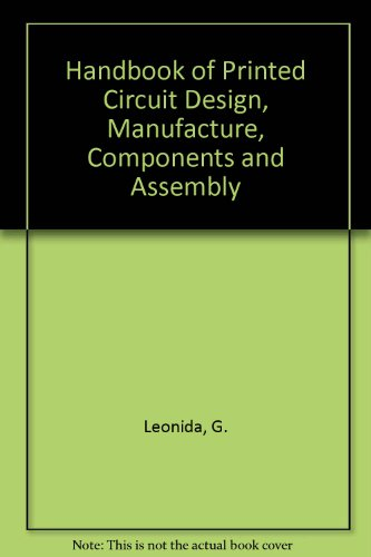 9780901150097: Handbook of Printed Circuit Design, Manufacture, Components and Assembly